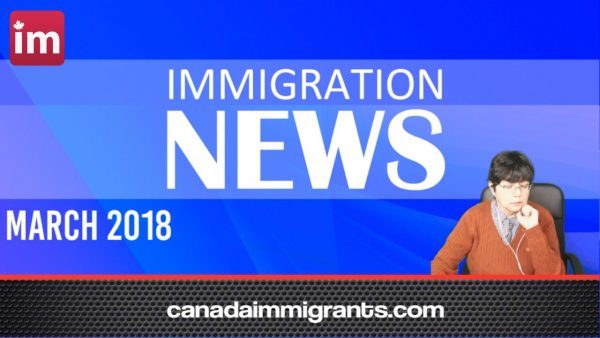 Canada-Immigration-News-March 2018